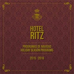 Hotel Ritz Madrid – Holiday Season Programs 2015-16